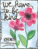 Be Kind Posters by Monica Martin