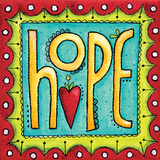 Hope Poster by Karla Dornacher