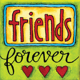 Friends Forever Prints by Karla Dornacher