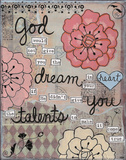 God Given Talents Posters by Monica Martin