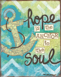 Hope Is The Anchor Prints by Monica Martin