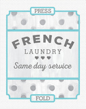 French Laundry II Poster by Ashley Sta Teresa