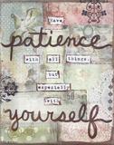 Have Patience Plakaty autor Martin Monica