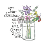 Have Big Dreams Print by Monica Martin