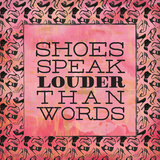 Shoes Speak Art by Sta Teresa Ashley