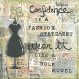 Confidence Poster by Monica Martin