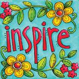 Inspire Poster by Karla Dornacher