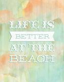 Life Beach Prints by Sta Teresa Ashley