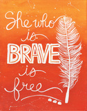 Brave Posters by Monica Martin