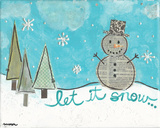 Let It Snow Art by Monica Martin