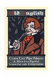 Old English, Curve Cut Pipe Tobacco Posters by Will Bradley