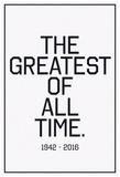 In Respects To The G.O.A.T. 1942 - 2016 Vintage Black Billeder