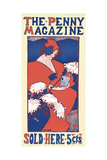 The Penny Magazine, Sold Here Posters by Ethel Reed