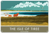 The Isle of Tiree, Scotland Tin Sign