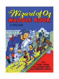 The Wizard of Oz Waddle Book Posters by W.w. Denslow