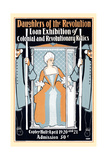Daughters of the Revolution Loan Exhibition of Colonial and Revolutionary Relics Posters by Elisha Brown Bird