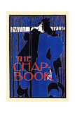 The Chap-Book Prints by Will Bradley