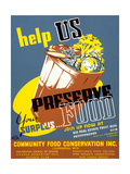 Help Us Preserve Your Surplus...Food Print by William Tasker