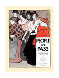 People We Pass Posters by Edward Penfield