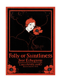 Folly or Saintliness Art by Ethel Reed