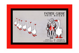 Father Goose, His Book, Verse by L. Frank Baum, Pictures by W. W. Denslow Prints by W.w. Denslow