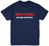 Annoy A Liberal T-shirts