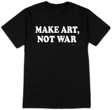 Make Art Not War T-skjorter