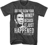 Talladega Knights- It Just Happened Shirts