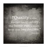 Quality is more important Sztuka autor Veruca Salt