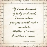 Mother O Mine by rudyard Kipling Posters by Veruca Salt