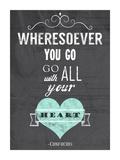 Go With All Your Heart Póster por Veruca Salt