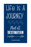 Life is a Journey -Ralph Waldo Emerson Art by Veruca Salt