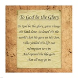 To God Be The Glory Posters by Veruca Salt