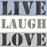Live Laugh Love Prints by Veruca Salt
