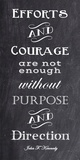 Efforts & Courage quote Prints by Veruca Salt
