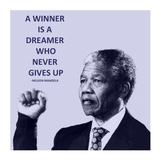 A Winner is A Dreamer - Nelson Mandela Art by Veruca Salt
