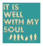 It Is Well With My Soul - Aqua Plakater af Veruca Salt