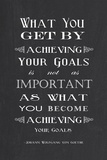 Achieving Your Goals Prints by Veruca Salt
