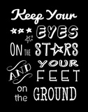 Keep Your Eyes On the Stars Poster by Veruca Salt