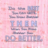 Do the Best You Can Posters by Veruca Salt