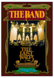 The Band, The Last Waltz 40th anniversary Affiches par Bob Masse