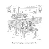 """But first we're going to watch your phone die."" - New Yorker Cartoon Premium Giclee Print by Kim Warp"