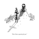 """""""Now I have a question for you."""" - New Yorker Cartoon Premium Giclee Print by Shannon Wheeler"""