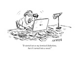 """It started out as my itemized deductions, but it's turned into a novel."" - New Yorker Cartoon Premium Giclee Print by David Sipress"