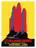 Visit Johannesburg - South Africa - The Wonder City Prints by  Pacifica Island Art