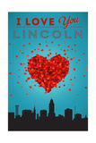 I Love You Lincoln, Nebraska Posters by  Lantern Press