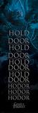 Game Of Thrones- Hold The Door Hodor Plakat