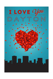 I Love You Dayton, Ohio Print by  Lantern Press