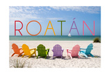 Roatan - Colorful Beach Chairs Poster by  Lantern Press