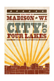 Madison, Wisconsin - Skyline and Sunburst Screenprint Style Prints by  Lantern Press